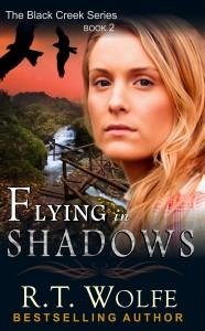 RT-Wolfe-Black-Creek-Series-Flying-in-Shadows-POD-AuthorUse-186x300