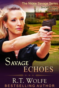 RT Wolfe - Nickie Savage Series - Short Story Prequel - Echoes - Cover1